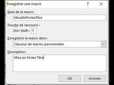 Macro Excel 1/4 Premier tuto d'une série de 4 consacrés aux macros, avant d'aborder le VBA. Pour cette première, restons simples et découvrons comment enregistrer une macro pour mettre en forme des titres de tableaux dans n'importe quel document.