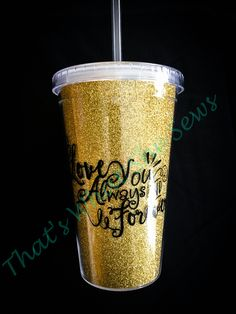 Glitter tumbler with lid and straw. Customizable with anything you want! $15