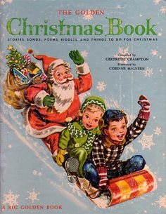 The Golden Christmas Book, Illustrations by Corinne Malvern, 1947 (1955 Edition)