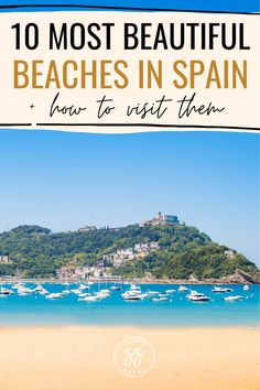 From Mallorca to Valencia, Spain is home to come of the most beautiful beaches in the world. So which ones should be on your bucket list? Find out about the 10 best beaches in Spain. This guide includes details on how to visit these amazing beaches, in places like San Sebastian and Costa Brava. Europe Destinations, Europe Travel Tips, Spain Travel, European Travel, Travel Advice, Travel Guides, Most Beautiful Beaches, Beautiful Places To Visit, Amazing Places