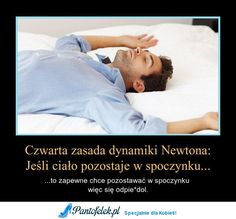 Czwarta zasada dynamiki Newtona Wtf Funny, Funny Memes, Man Humor, Haha, Dj, Education, Words, Quotes, Life