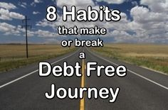 Get out of debt faster by taking on the right habits!