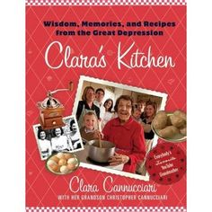 Great Depression Cooking with Clara ( As of August 15 2013 Clara was getting ready to celebrate her 98th birthday on August 18, 2013)