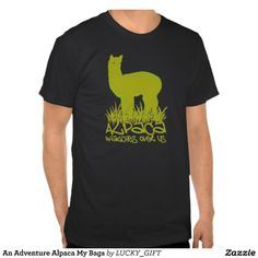An Adventure Alpaca My Bags T-shirt. get it on : http://www.zazzle.com/an_adventure_alpaca_my_bags_t_shirt-235222381295085373?rf=238054403704815742