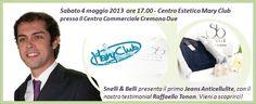 Sabato 4 maggio presso il Centro Estetico Mary Club al Centro Commerciale Cremona Due, Snelli & Belli presenta il suo Jeans Anticellulite alla presenza del nostro testimonial Raffaello Tonon!