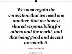 The most inspiring, powerful quotes from Pope Francis' encyclical on climate change.