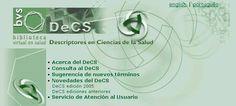 Base de datos decs. El vocabulario estructurado y trilingüe DeCS - Descriptores en Ciencias de la Salud fue creado por BIREME para servir como un lenguaje único en la indización de artículos de revistas científicas, libros, anales de congresos, informes técnicos, y otros tipos de materiales, así como para ser usado en la búsqueda y recuperación de asuntos de la literatura científica en las fuentes de información disponibles en la Biblioteca Virtual en Salud (BVS) como LILACS, MEDLINE y…