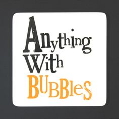 Anything With Bubbles Coaster. A great gift idea for Christmas. www.athomeshopping.co.uk £2.99