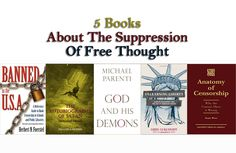 5 Books About The Suppression Of Free Thought
