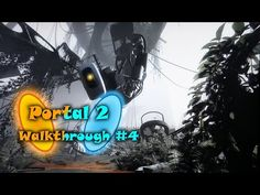 Hello world,time pased and here's the 4th episode from Portal 2 Walkthrough, hope you like it,if you do,smash that like button,leave a comment below and subscribe for more.Peace!