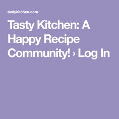Tasty Kitchen: A Happy Recipe Community! › Log In Healthy Gluten Free Bread, Main Dishes, Side Dishes, Tasty Kitchen, Recipe Community, Halloween Cakes, Dessert Recipes, Desserts, Crockpot