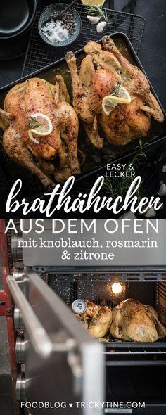 rezept und anleitung für köstliches und knuspriges brathähnchen aus dem ofen mit zitrone, rosmarin und knoblauch ♥ trickytine.com