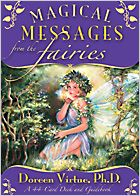 Magical Messages from the Fairies- a wonderful light tarot deck with positive messages. They seem to always be right too. If you believe in fairies clap your hands!