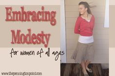 I have been really looking forward to the start of our new series, Embracing Modesty for Women of All Ages.  My four daughters and I are careful to be modest and feminine, but we don't sacrifice style and fun.