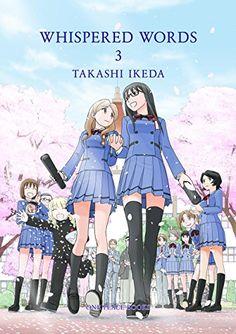 Whispered Words Volume 3 by Takashi Ikeda Comics Yuri Anime, Manga Anime, Anime Art, Sasameki Koto, Shoujo Ai, Sleepover Activities, Love Stage, Manga Games