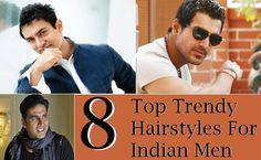 8 Top Trendy Hairstyles For Indian Men