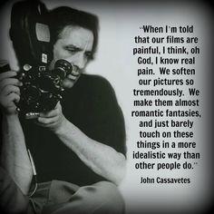 John Cassavetes - Film Director Quote - Movie Director Quote  #johncassavetes