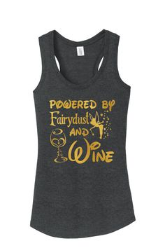 Some Nights Are Powered By Fairy Dust And Wine