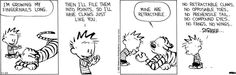 Calvin & Hobbes. Why did humans evolve without the cool things animals have? :(