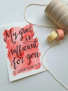 2 Corinthians 12:9 watercolor lettering bible verse. My grace is sufficient for you