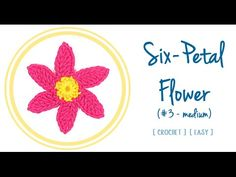 HOW TO CROCHET A SIX-PETAL FLOWER (#3 - big) | Patrones Valhalla ENG - YouTube