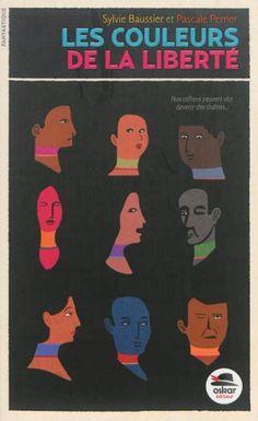 Les couleurs de la liberté, Sylvie Baussier, Pascale Perrier, Oskar (Fantastique), 2014