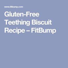 Gluten-Free Teething Biscuit Recipe – FitBump