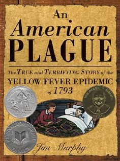 An American Plague: The True and Terrifying Story of the Yellow Fever Epidemic of 1793 | IndieBound