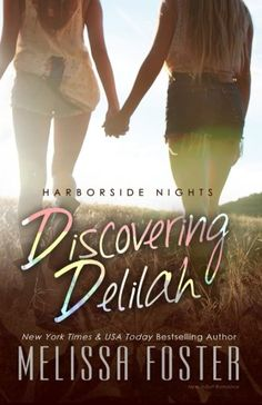 Discovering Delilah Harborside Nights Book Two  Volume 2 ** Details can be found by clicking on the image.