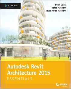 Buy Autodesk Revit Architecture 2015 Essentials: Autodesk Official Press by Ryan Duell, Tessa Reist Hathorn, Tobias Hathorn and Read this Book on Kobo's Free Apps. Discover Kobo's Vast Collection of Ebooks and Audiobooks Today - Over 4 Million Titles! Tobias, Building Information Modeling, Step Workout, Revit Architecture, Essentials, All Locations, Adobe Photoshop Lightroom, Background Pictures, Civil Engineering