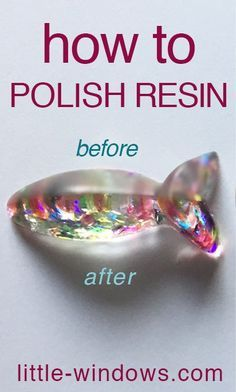 Free how-to video for polishing resin, samples shown from the video using the two different techniques. The before and afters show the shine you can achieve.