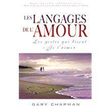 Les langages de l'amour: Les gestes qui disent « Je t'aime » Gary Chapman, Couple, Boutique, Amazon, Language, Books To Read, Love, Chinese, Riding Habit