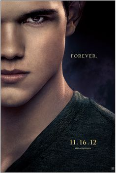 New Jacob poster for #BreakingDawn Part 2! #BD2 #Twilight Repin if you're #TeamJacob!