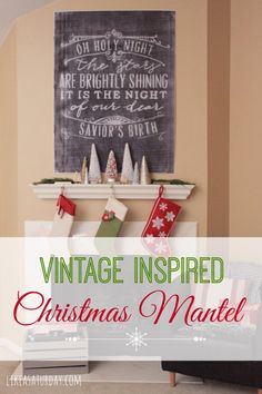 Vintage Inspired Christmas Mantel - Like a Saturday