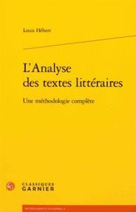 L'analyse des textes littéraires : une méthodologie complète / Louis Hébert  http://bu.univ-angers.fr/rechercher/description?notice=000796364
