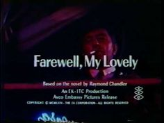 Farewell, My Lovely 1975 theatrical trailer - YouTube
