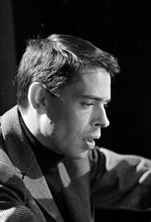 Jacques Brel Background information Birth name Jacques Romain Georges Brel Born 8 April 1929 Schaarbeek, Belgium Died 9 October 1978 (aged 49) Bobigny, France Genres Chanson Occupations Singer-songwriter, actor Years active 1953–1978 Labels Philips Records Barclay Records Barclay/Universal Website www.jacquesbrel.be