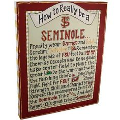 Florida State Seminoles, (FSU) How To Really Be A Seminole