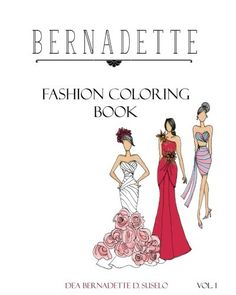 Bernadette Fashion Coloring Book Designs of Gowns and Cocktail Dresses  Have you been looking for that perfect dress to wear to the prom or special event? Get creative with these beautiful designs…choose your own colors and add any print as you wish! Get it made, wear it to that special event and dazzle everyone!         The post  Bernadette Fashion Coloring Book Designs of Gowns and Cocktail Dresses  appeared first on  FunColoringBooks.co .  http://funcoloringbooks.co/bernadette-f..