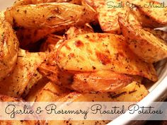 South Your Mouth: Oven Roasted Garlic & Rosemary Potatoes