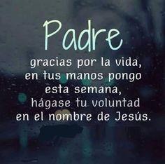 〽️ Padre gracias por la vida...
