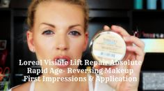 ❤ Loreal Visible Lift Repair Absolute Rapid Age-Reversing Makeup First Impressions/Application ❤