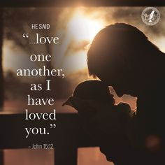 God commands us to love one another as He loves us.