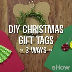 Three easy ways to make holiday gift tags.