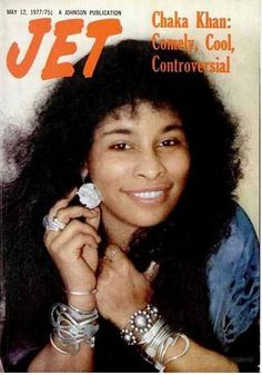 Chaka Khan -Jet magazine May 1977 Jet Magazine, Black Magazine, Vintage Black Glamour, Vintage Beauty, Ebony Magazine Cover, Magazine Covers, Black Art, Afro, Chaka Khan