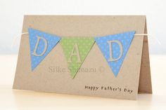 Cricut Banner Father's Day Card by Silke Shimazu - Cards and Paper Crafts at Splitcoaststampers Fathers Day Cards Handmade, Happy Fathers Day Cards, Fathers Day Crafts, Mothers Day Cards, Cricut Banner, Cricut Cards, Homemade Birthday Cards, Homemade Cards, Diy Birthday