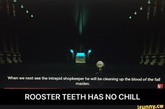 ROOSTER TEETH HAS NO CHILL<<honestly I watch every episode of chibi with subtitles it's hilarious