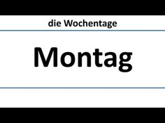 ▶ Deutsch: die Wochentage (deutsche Untertitel)/days of the week in German (German subtitles) - YouTube