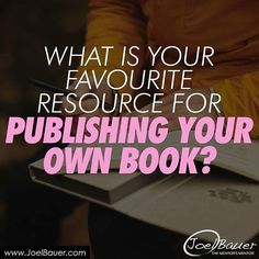What is your favorite resource for publishing your own book? #askyourself #popquiz #simplequestion
