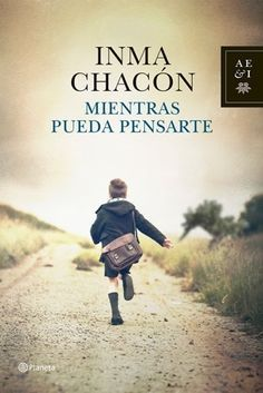 Buy Mientras pueda pensarte by Inma Chacón and Read this Book on Kobo's Free Apps. Discover Kobo's Vast Collection of Ebooks and Audiobooks Today - Over 4 Million Titles! I Love Books, Good Books, Books To Read, My Books, Movie Covers, I Love Reading, Reading Time, Book Recommendations, Book Worms